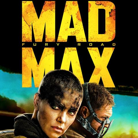 Mad Max: Fury Road poster, Animation and Visual Effects alumni credits
