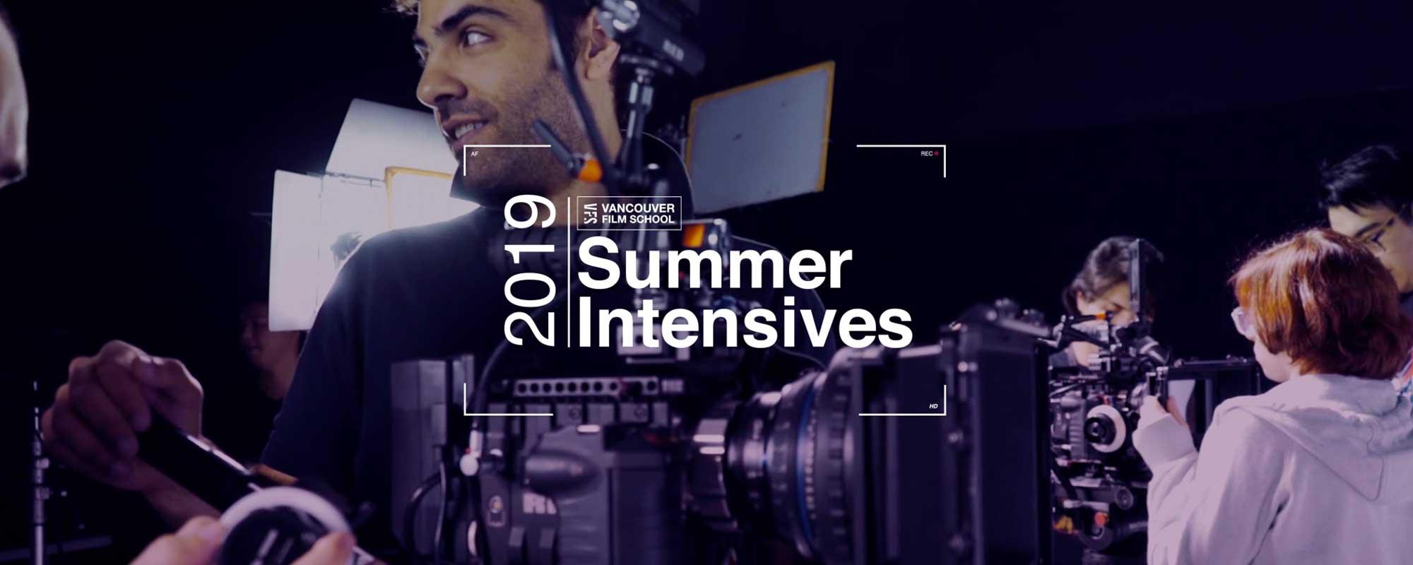 Summer Intensives 2019 | Vancouver Film School